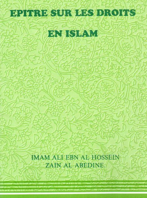Epitre sur les droits en islam - imam Zayn Al Abidine
