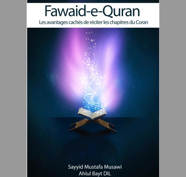 Fawaid e Quran (les bienfaits du Coran) - Mustafa Musawi