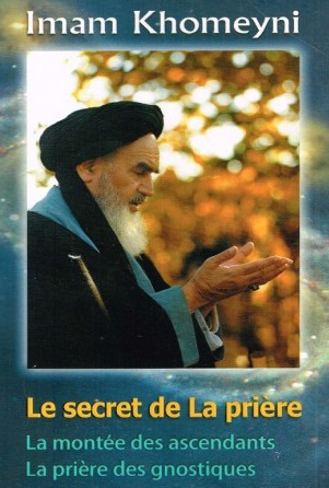 Le secret de la prière - Khomeini